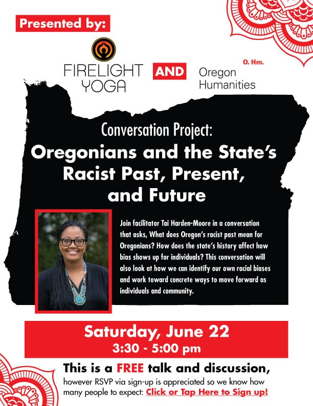 Oregonians and the State's Racist Past, Present and Future; Free talk and discussion; community class; racial bias; history; Oregon Humanities